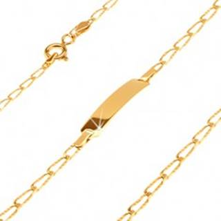 Náramok v žltom 14K zlate s platničkou - podlhovasté očká s ryhami, 180 mm