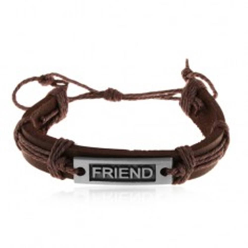 Šperky eshop Nastaviteľný hnedý náramok z kože a motúzikov, oceľová známka - FRIEND