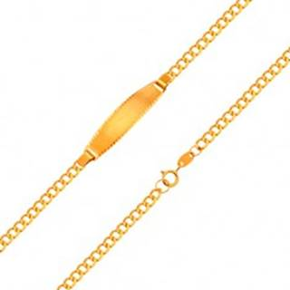 Náramok s matnou platničkou, 18K zlato - retiazka z oválnych očiek, 160 mm