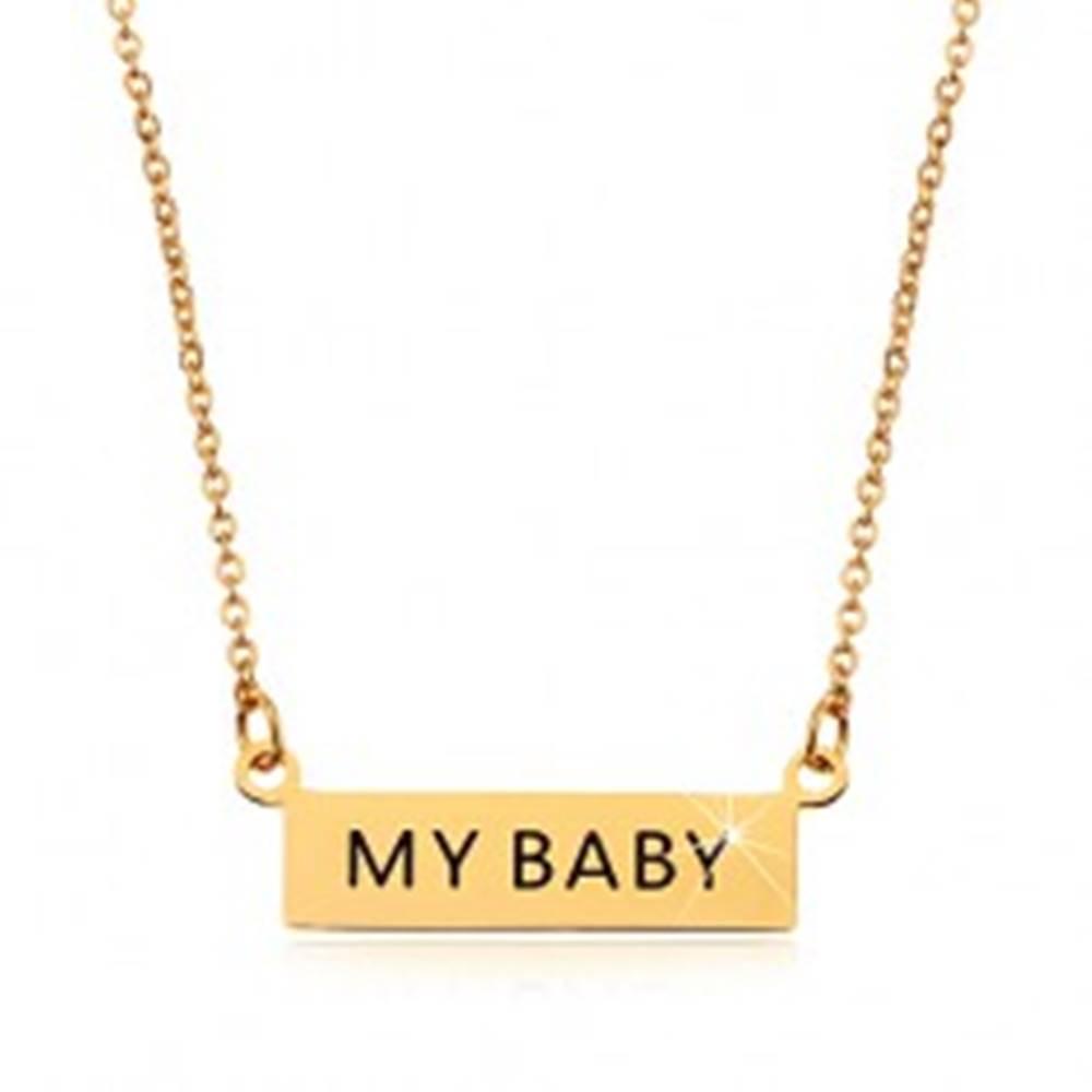 Šperky eshop Oceľový náhrdelník, prívesok MY BABY na retiazke z oválnych očiek, zlatá farba