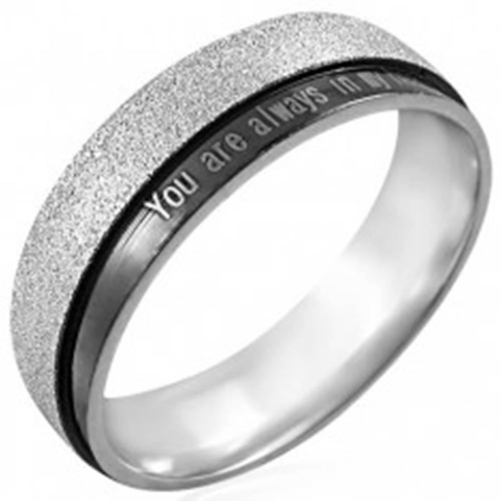 Šperky eshop Oceľový prsteň s nápisom - You are always in my heart - Veľkosť: 50 mm