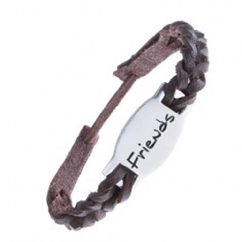 """Šperky eshop Kožený pletený náramok, známka z kovu, nápis """"Friends"""""""