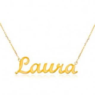 Náhrdelník v žltom 14K zlate - tenká ligotavá retiazka, lesklý nápis Laura