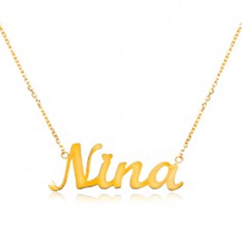 Šperky eshop Náhrdelník zo žltého 14K zlata - tenká retiazka, lesklý prívesok - meno Nina