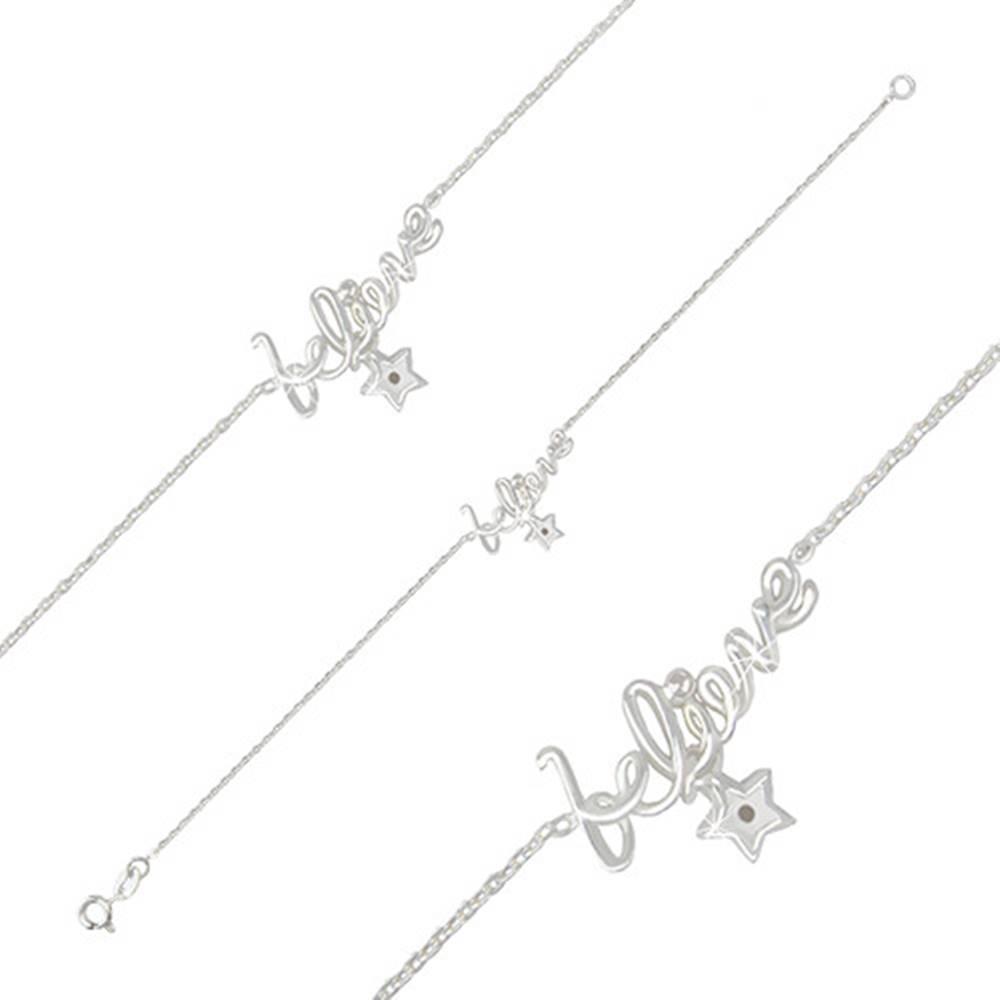 """Šperky eshop Náramok zo striebra 925 - lesklý ozdobný nápis """"believe"""" a zirkónová hviezdička"""